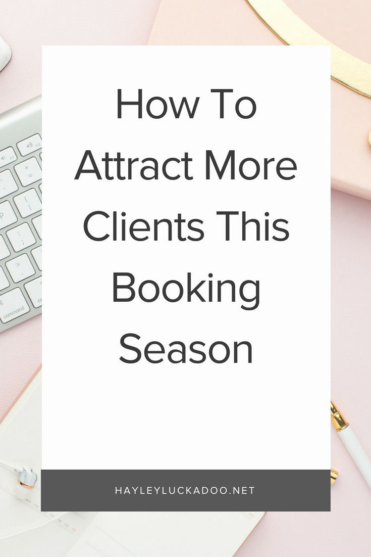 How To Attract More Clients This Booking Season