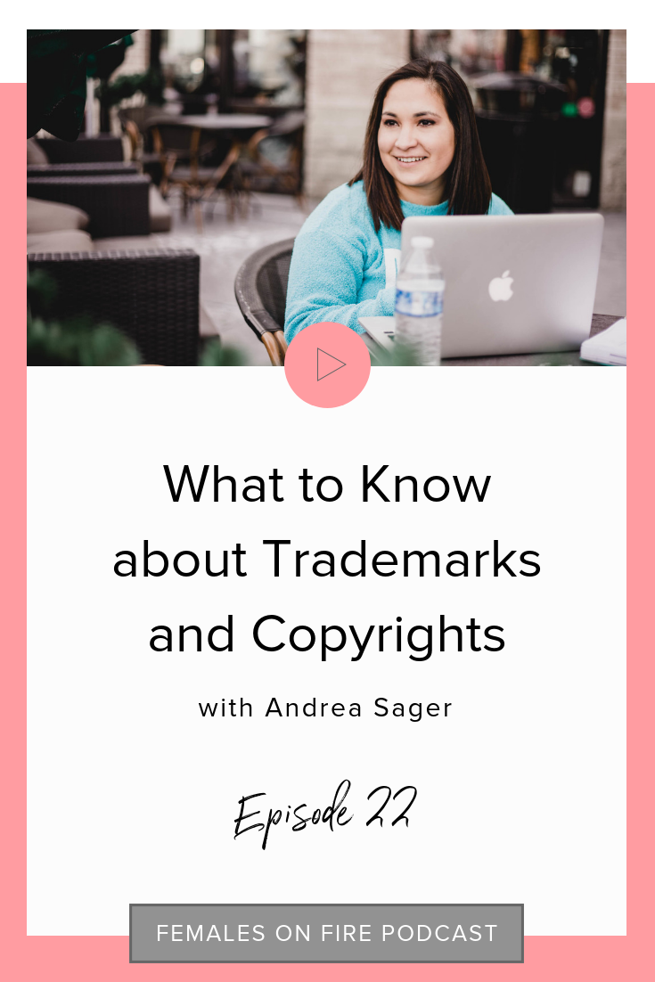 What you need to Know about Trademarks and Copyrights with Andrea Sager