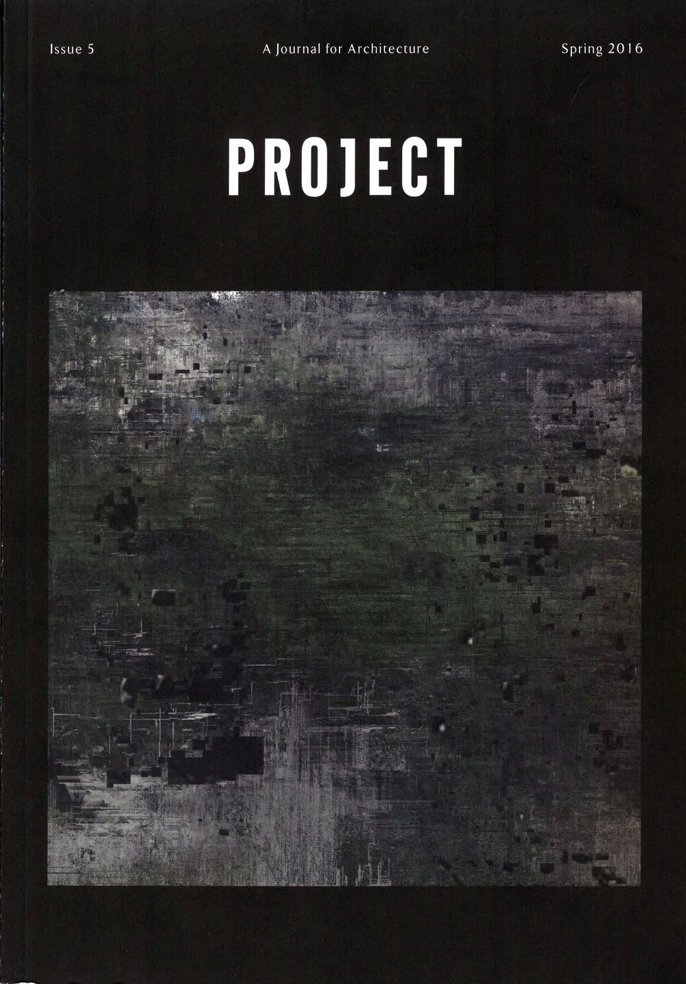 Project , Issue 5 (Spring 2016)