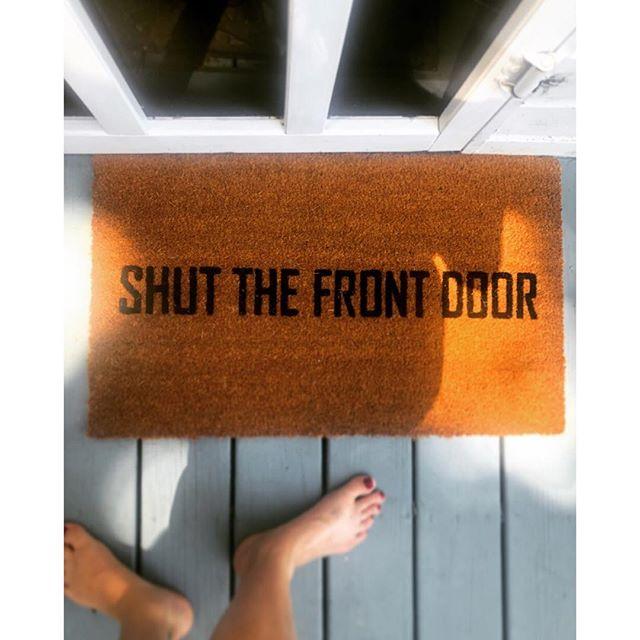 New doormat for the cottage. #shutthefrontdoor