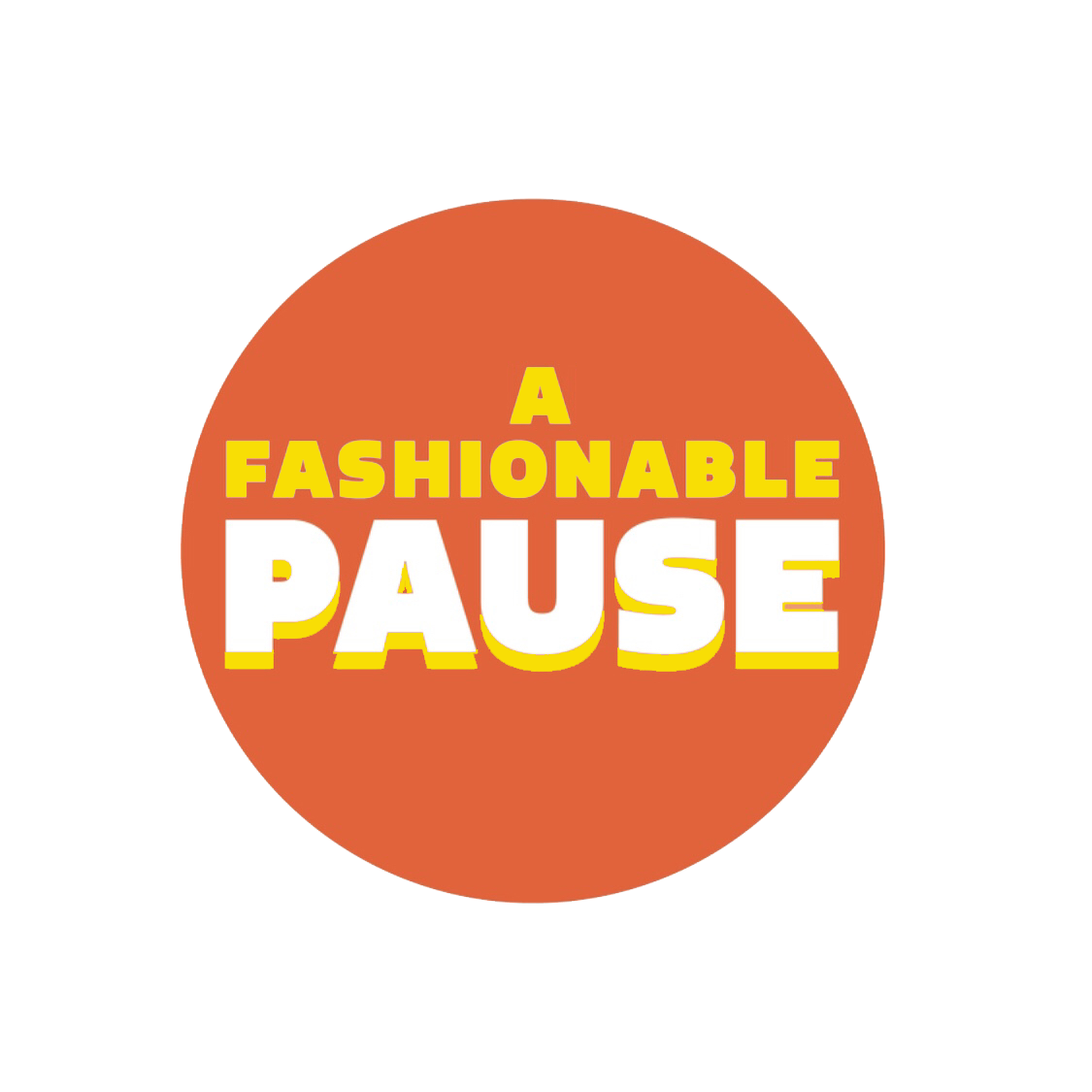 A Fashionable Pause