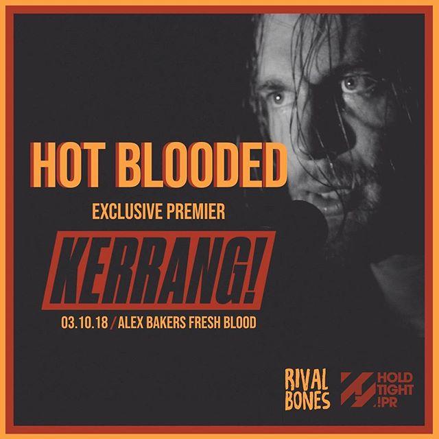 YO YO YO!  Get your EXCLUSIVE first listen to 'Hot Blooded' on @alexbakerman's @kerrangradio Show THIS WEDNESDAY! 🔥 🔥 🔥