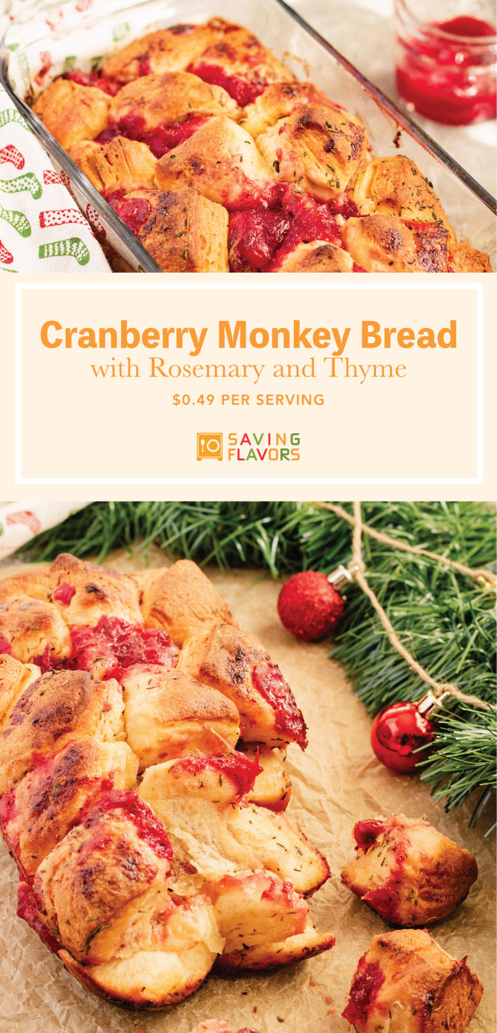 Buttery, flaky biscuits coated in fragrant rosemary and thyme are baked together with deliciously  sweet and tart cranberry sauce. Get the Recipe for this tasty Monkey Bread with our homemade cranberry sauce.