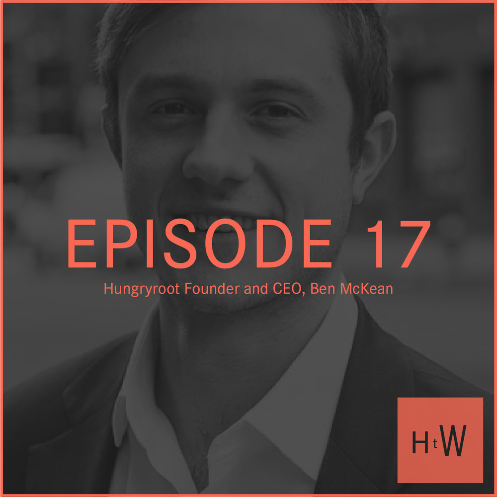EPISODE 17 :  Founder and CEO of Hungryroot Ben McKean