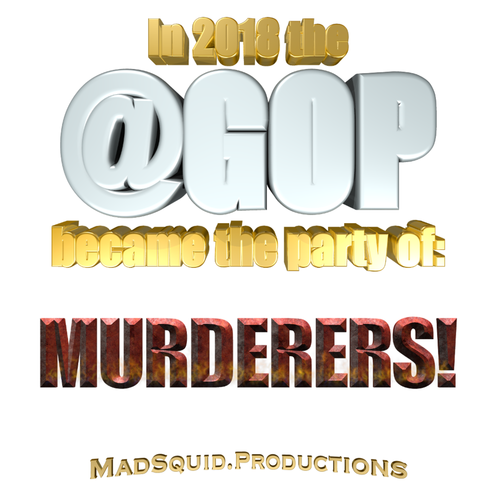 GOPin2018MURDERERS.png