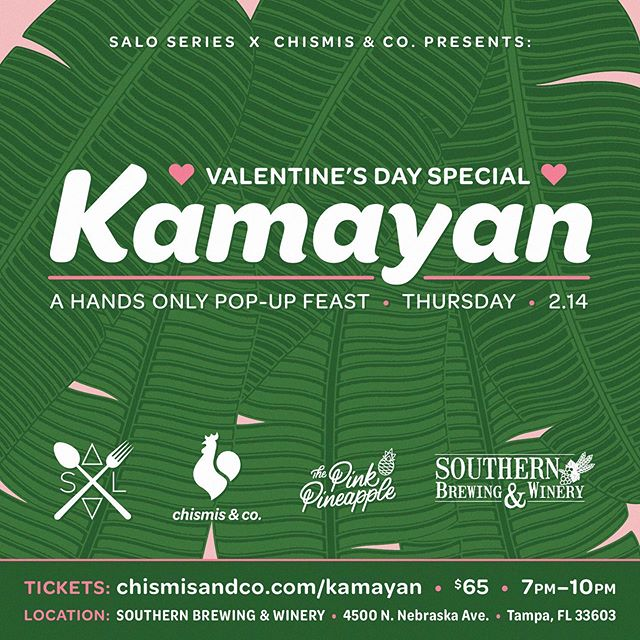 We are so excited about this! Come join us this Valentine's Day for a eat with your hands Filipino feast Kamayan style! We are honored to host our homie Chef @saloseries of the world famous Salo Series as she collaborates with chismis & co. and the @thepinkpineappletampa for a ridiculously fun dinner at @southernbrewing. Too much food and too many dranks to be had. Hurry before tickets sell out! Check link for event tickets in bio!