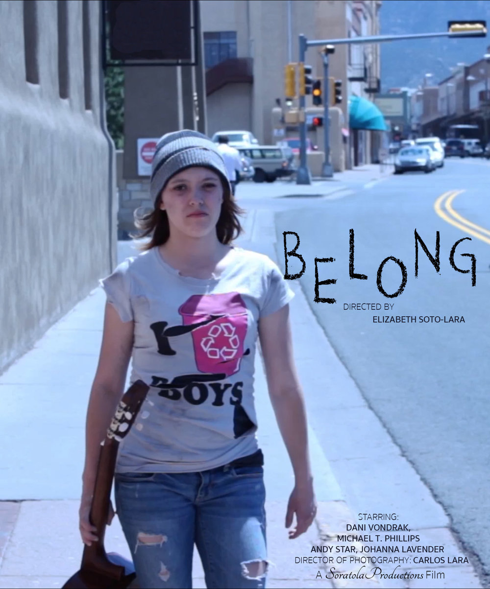 Belong (2013) - (Short Film)Director/Screenwriter: Elizabeth Soto-Lara.Director of Photography: Carlos LaraGenre:Drama.Language: EnglishLogline:Nikki had a happy life, but alcohol destroyed her. Now she has nothing. No Home, No Family. No reason to live. She is Traumatized by how her life changed in one blink of a eye.