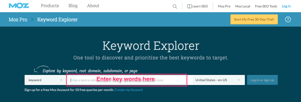 4 easy steps freelancers need to start their blog today. Moz Keyword Explorer.