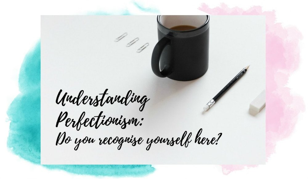 Understanding perfectionism watercolor blog-min.jpg