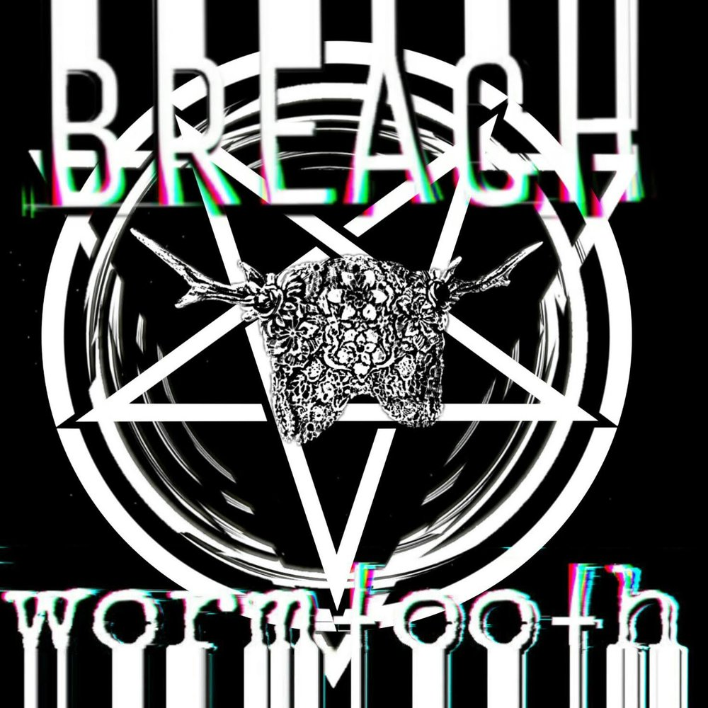BREACH - Wormtooth