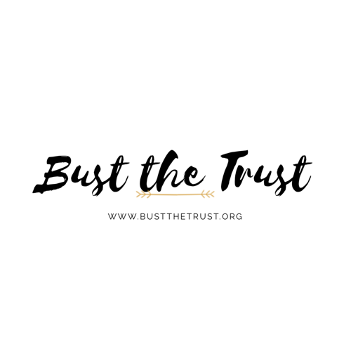 Bust the Trust