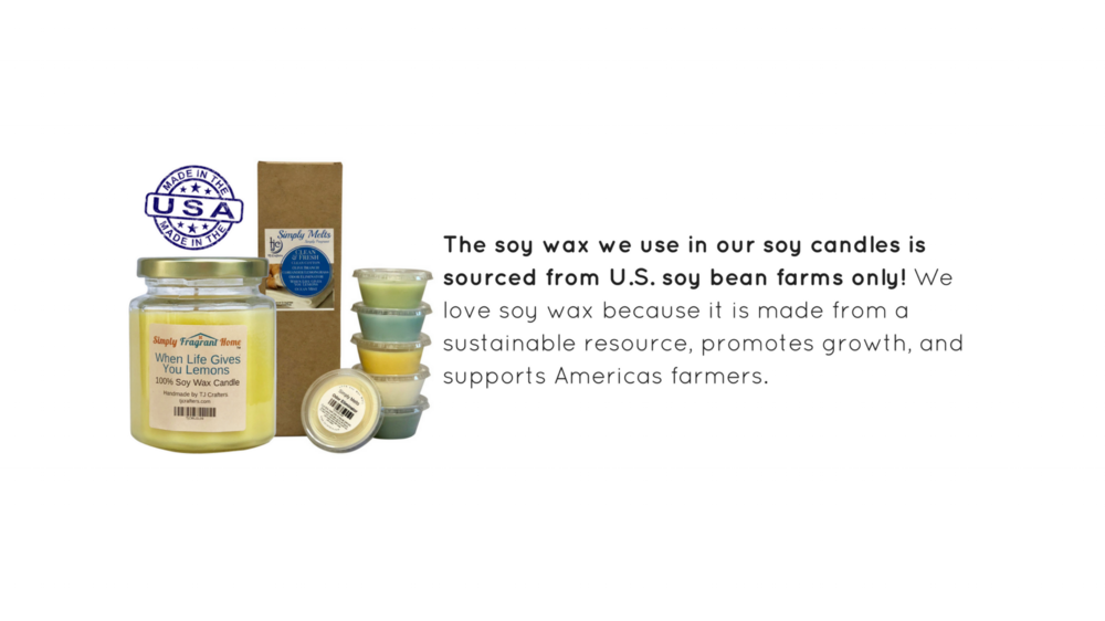 The soy wax we use in our soy candles is sourced from U.S. soy bean farms only! We love soy wax because it is made from a sustainable resource, promotes growth, and supports Americas farmers. (4).png