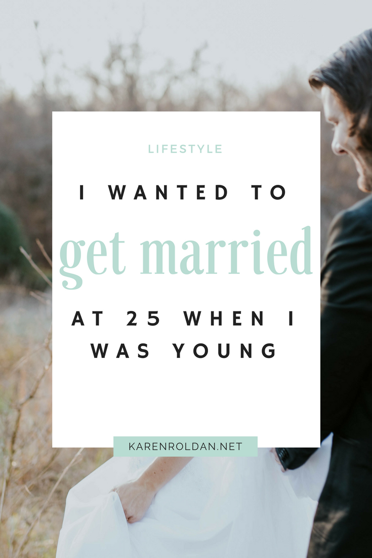 I Wanted To Get Married At 25 When I Was Young 1
