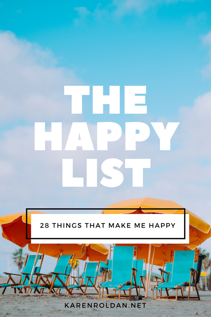 The-Happy-List-28-Things-That-Make-Me-Happy.png