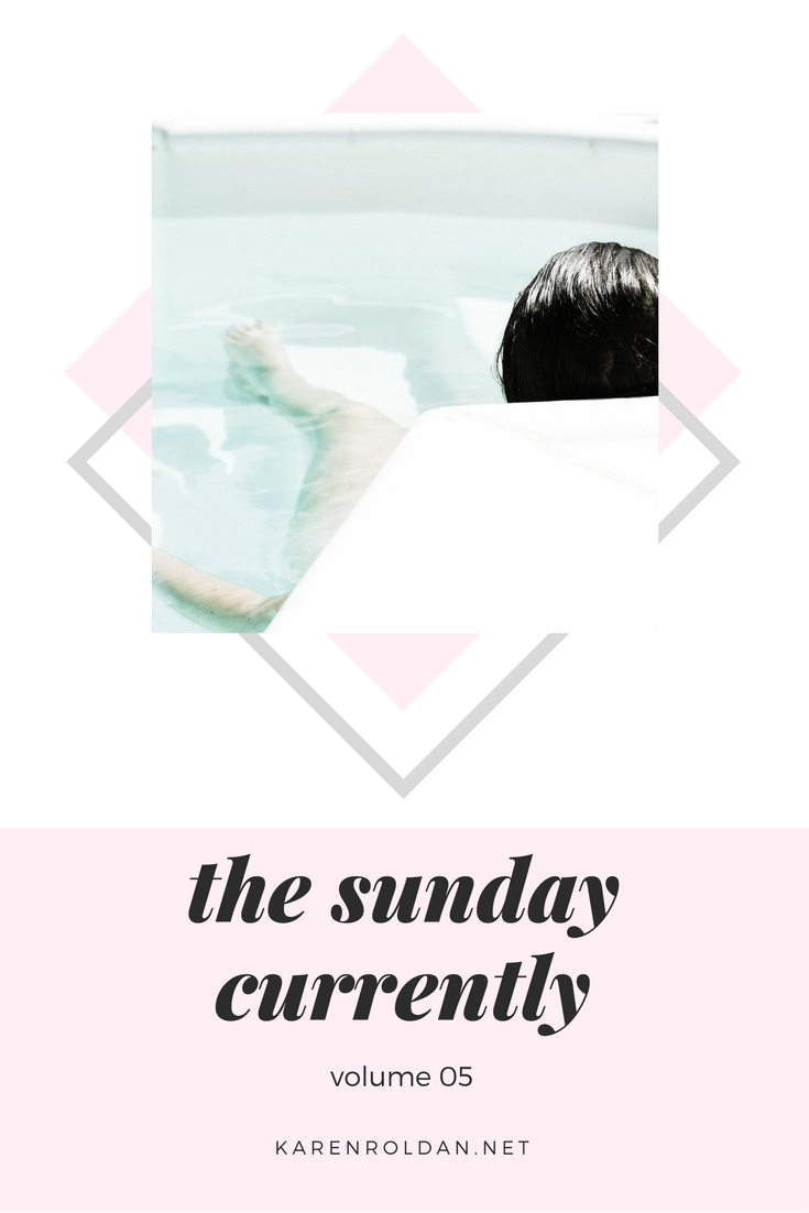 The Sunday Currently Vol. 05 1
