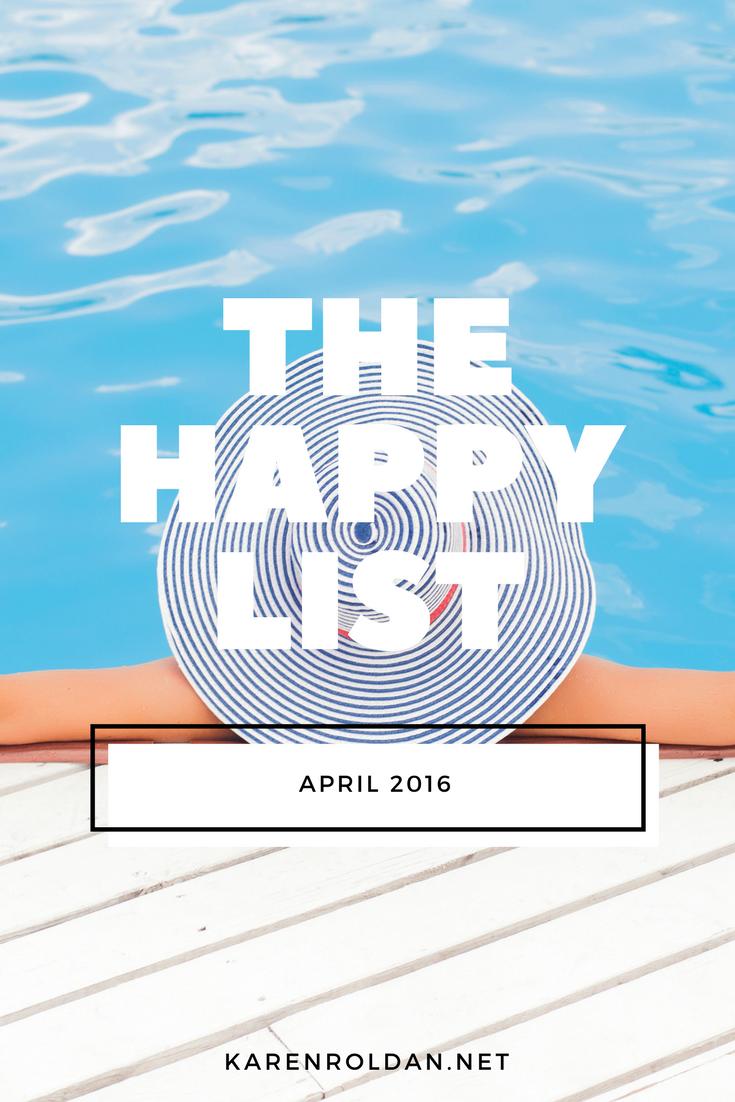 The Happy List: April 2016 1