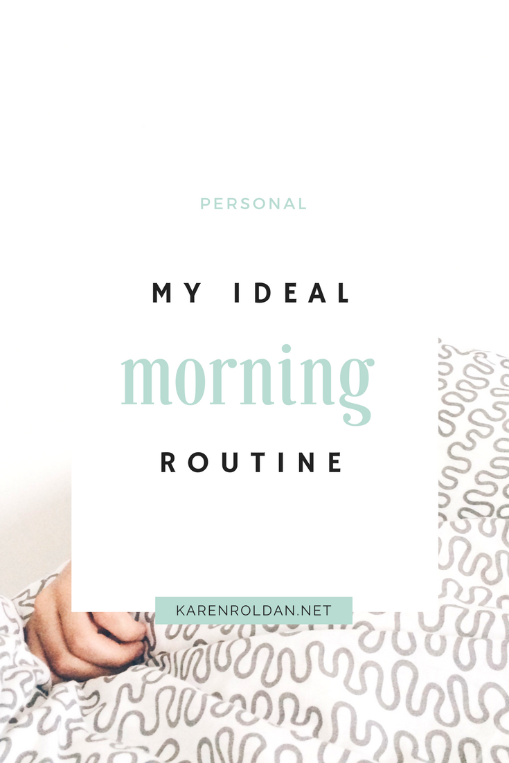 My Ideal Morning Routine 1