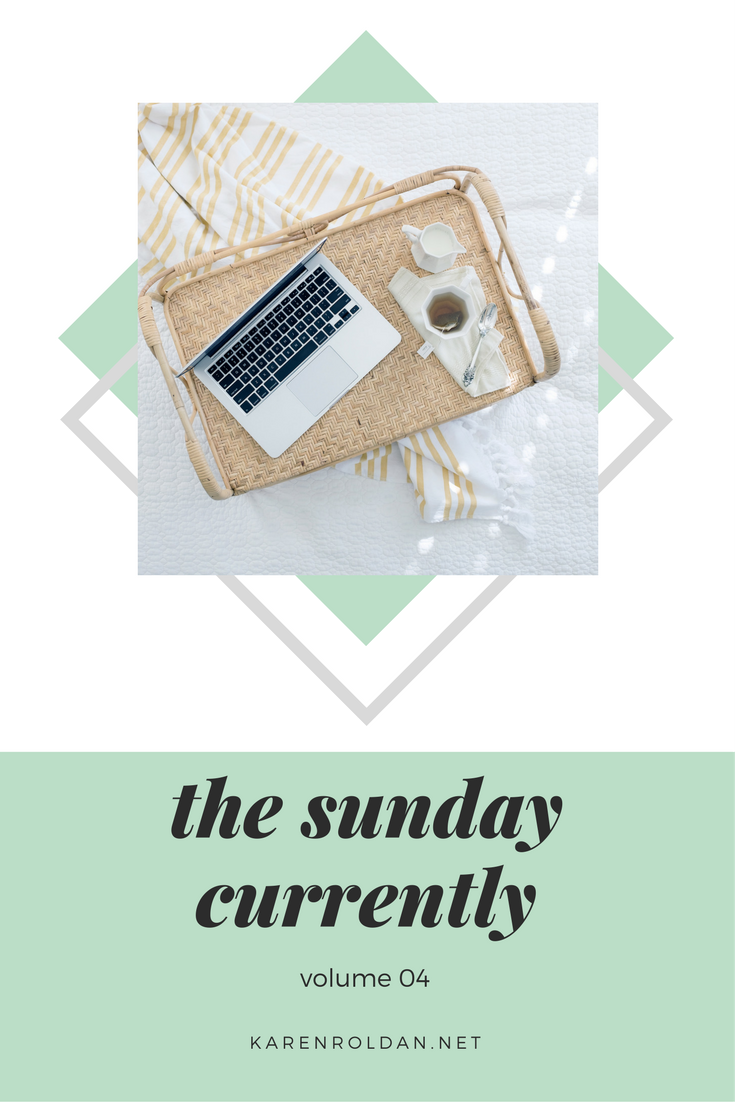 The Sunday Currently Vol. 04 1