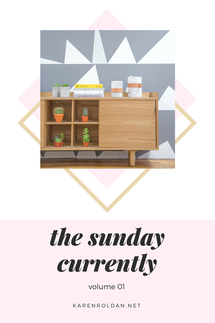 The Sunday Currently Vol. 01 1