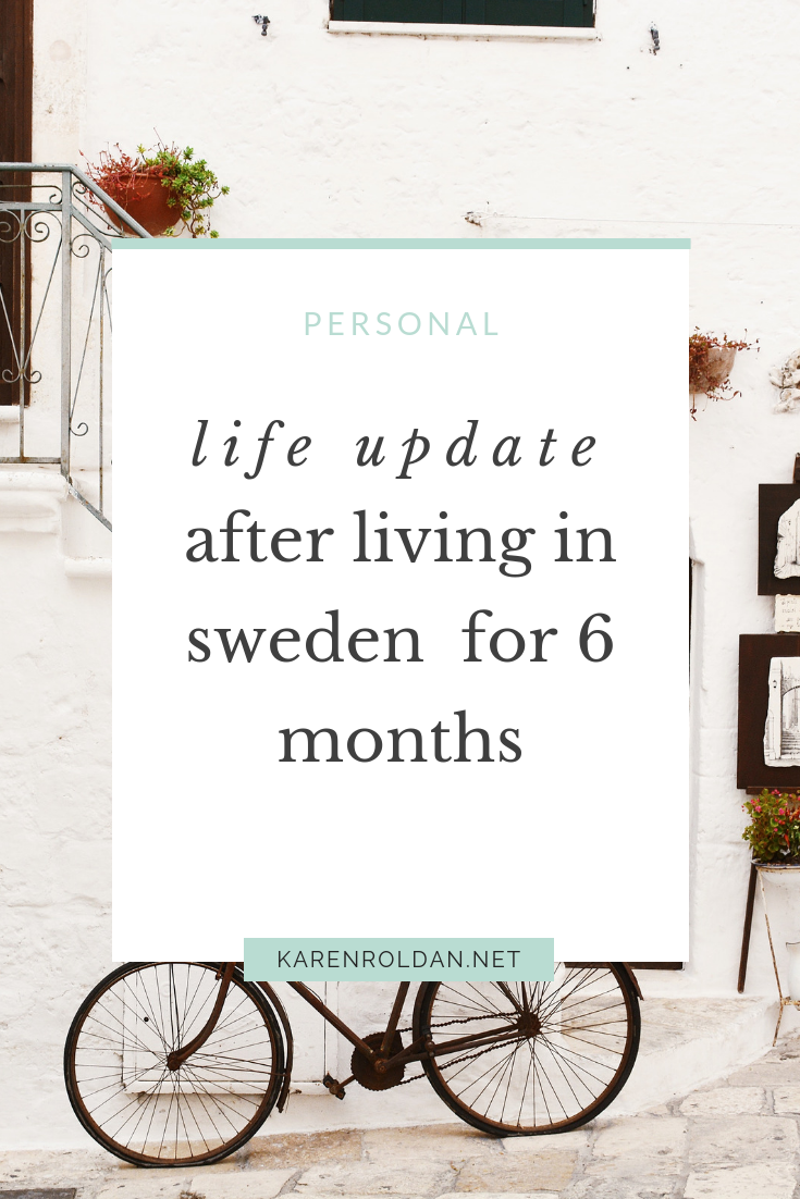 After so many hiccups along the way, I'm finally registered in Sweden! Here's a quick life update after living in Sweden for 6 months.