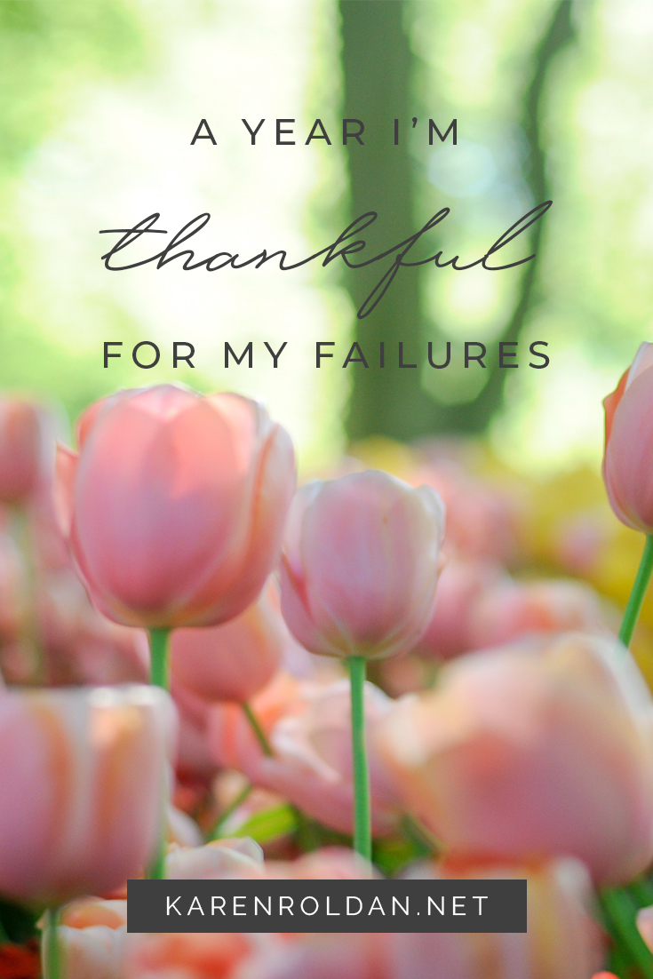 Not everything will happen according to our plans. Of course, there will always be hiccups along the way. It might be difficult for you now, but someday, you'll be thankful for all the failures. Just hang in there.