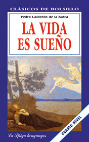 La vida es sueño    Calderón de la Barca's best-known work is a philosophical allegory about the human situation and the mystery of life.
