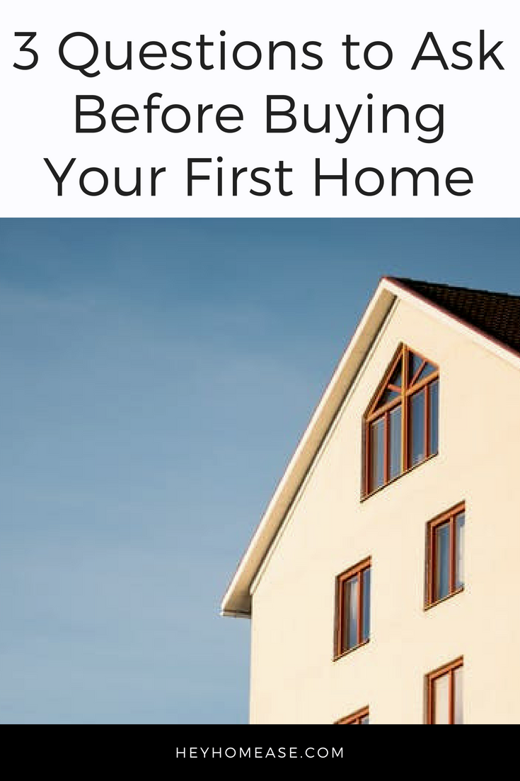 The real estate market is constantly changing, so you definitely need to do your research before buying your first home! Don't jump the gun on this one. Unbiased advice from family and peers is great, but you are the only one who knows what your true needs are when it comes to buying a home. These are the 3 questons you should ask yourself before purchasing your first home.