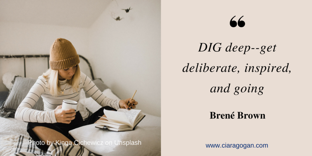Dig deep - Brene Brown Quote.png