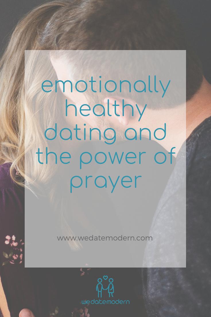 Emotionally Healthy Dating Power of Prayer