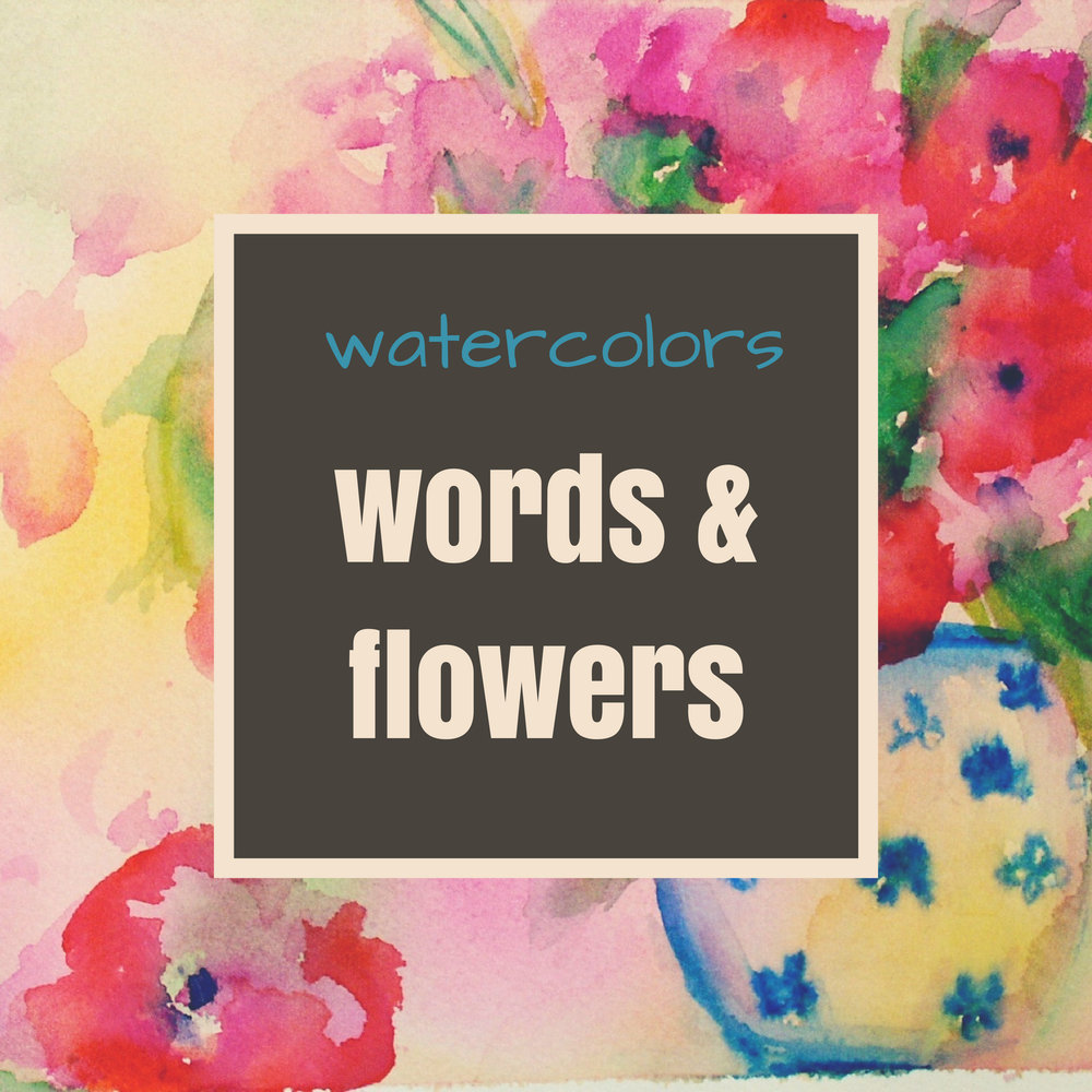 words and flowers.jpeg