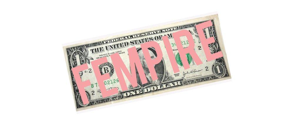 fempire dollar white.jpg