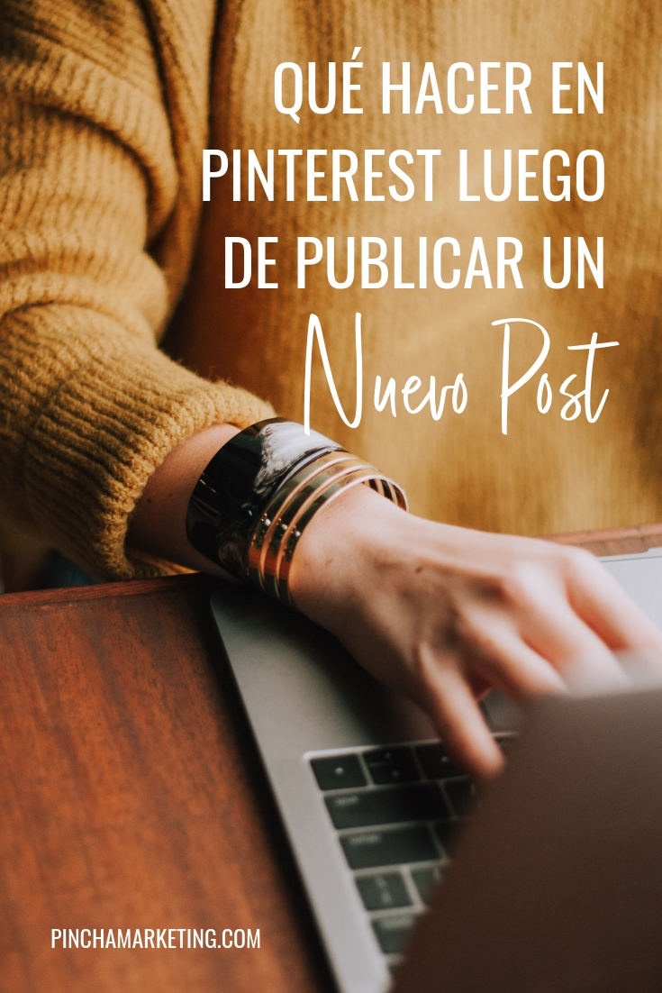 Cómo subir un nuevo post a Pinterest: Paso a Paso #pinchapodcast #pinterestespañol #pinterestmarketing #bloggingespañol