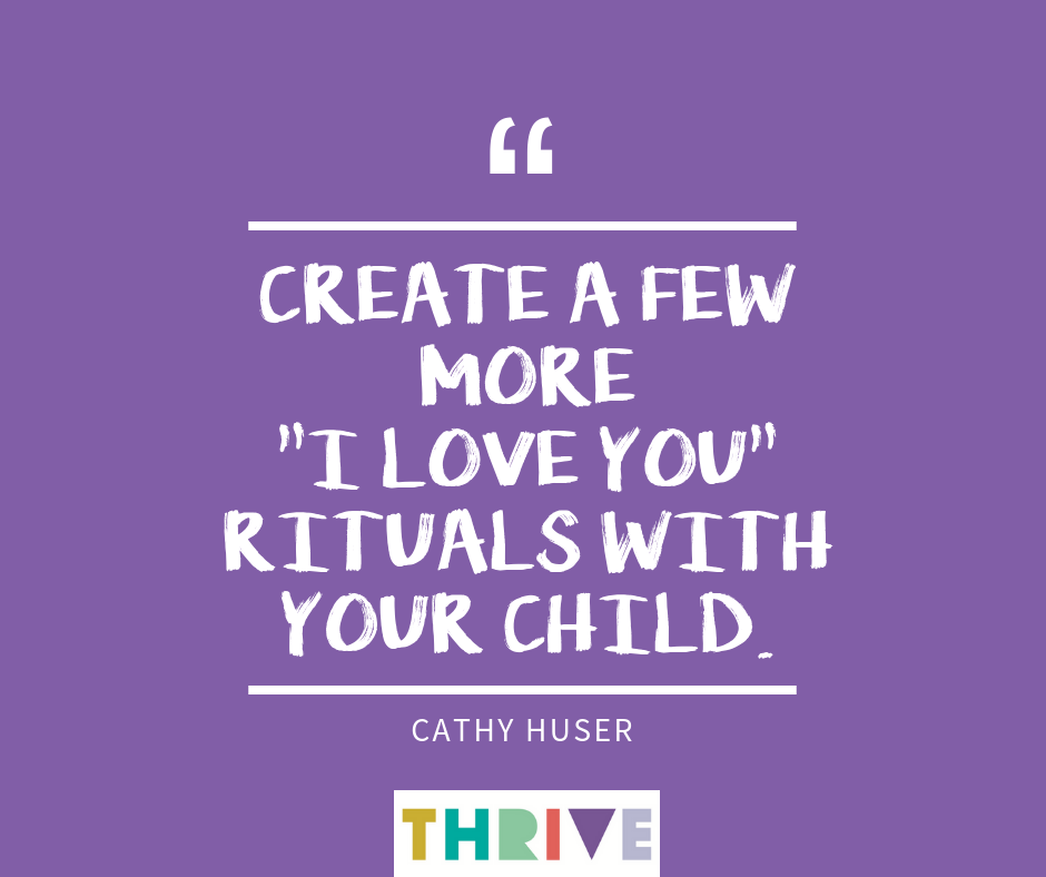 Create a few more %22I Love You%22 reituals with your child.png