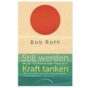 Still werden - Kraft tanken, B. Roth.png