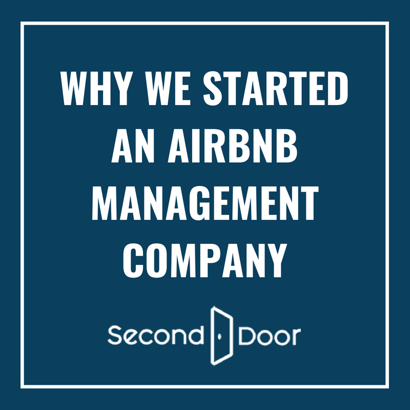Why We Started an Airbnb Management Company — Second Door