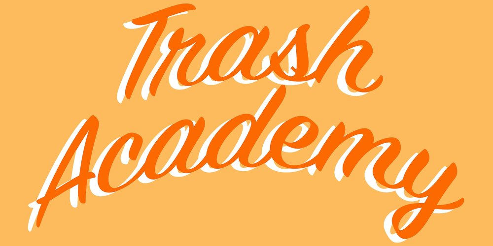 Trash Academy