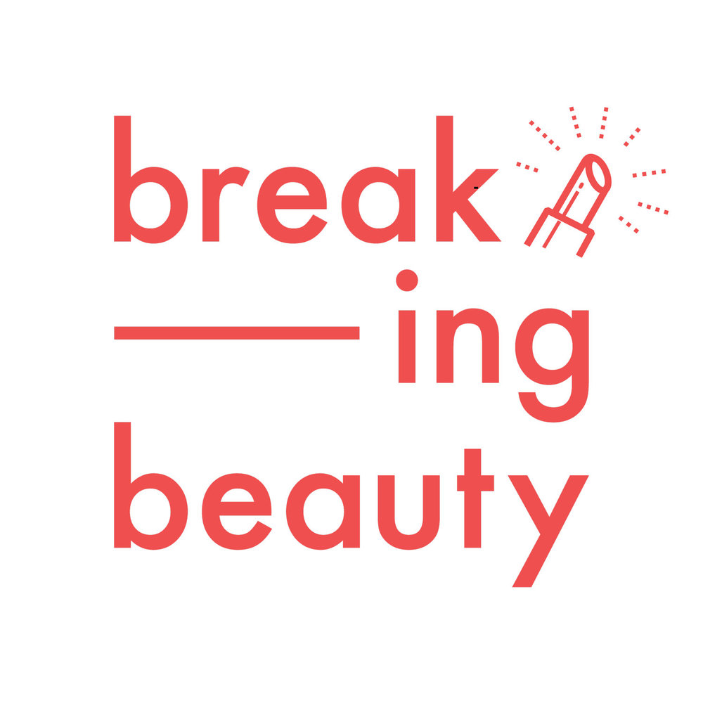 Breaking Beauty Podcasts -