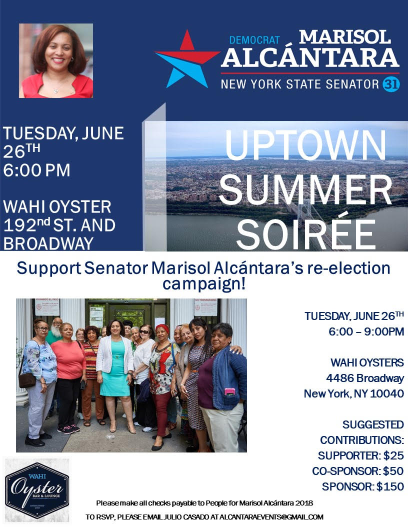 Campaign Activities - Come out and meet Senator Alcantara on June 26th at our Uptown Summer Soiree.  Learn More