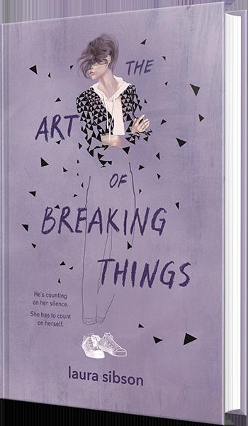 the art of breaking things, laura sibson