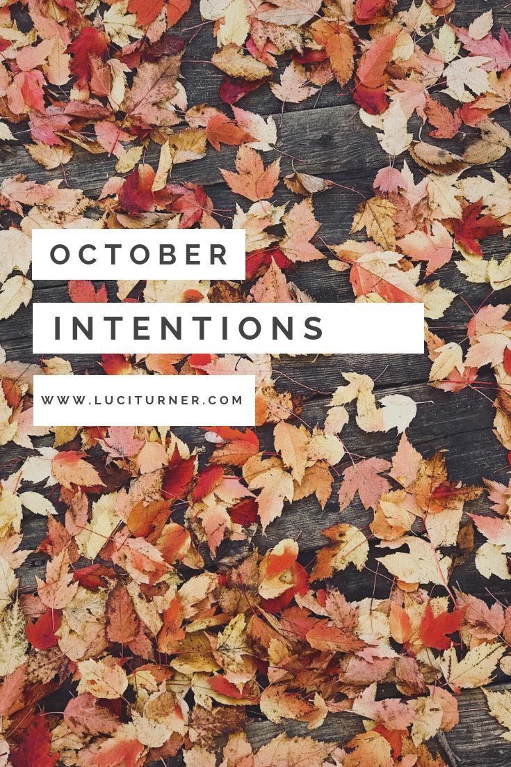 October Intenions