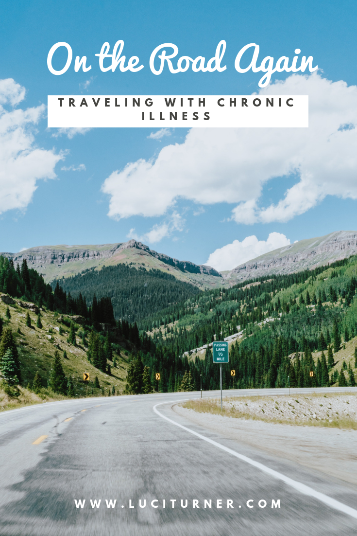 on the road again traveling with chronic illness