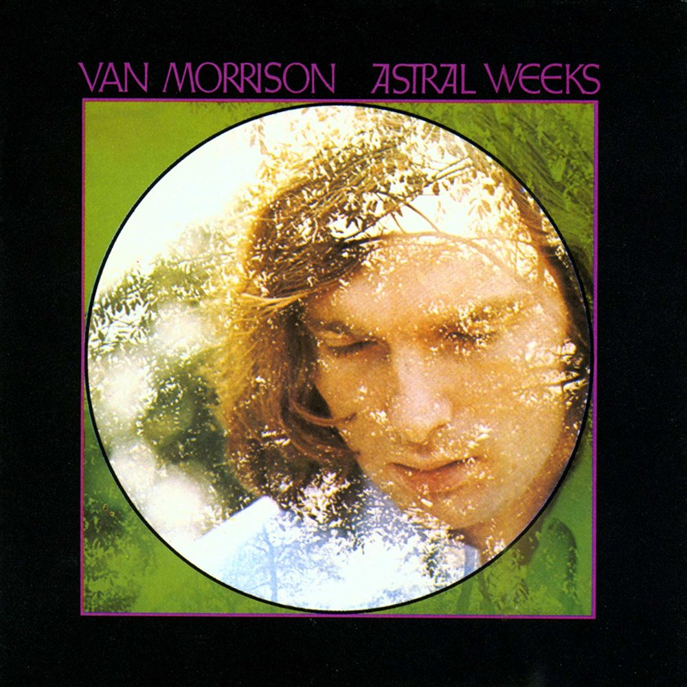 BETWEEN THE VIADUCTS OF YOUR DREAMS - ASTRAL WEEKS TURNS 50