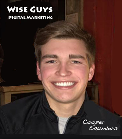 Wise Guys Digital Marketing    Cooper Saunders   8811 N Chestnut Avenue, KC, Missouri   816-777-8555    wiseguysdigitalmarketing@gmail.com