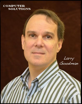 Computer Solutions    Larry Goodman   6208 Hodges, Mission KS   913-362-3646    larry@computerkc.com    www.computerkc.com