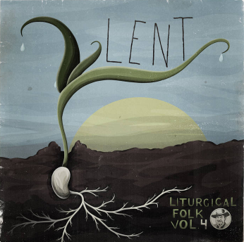 Liturgical Folk Album Lent.PNG