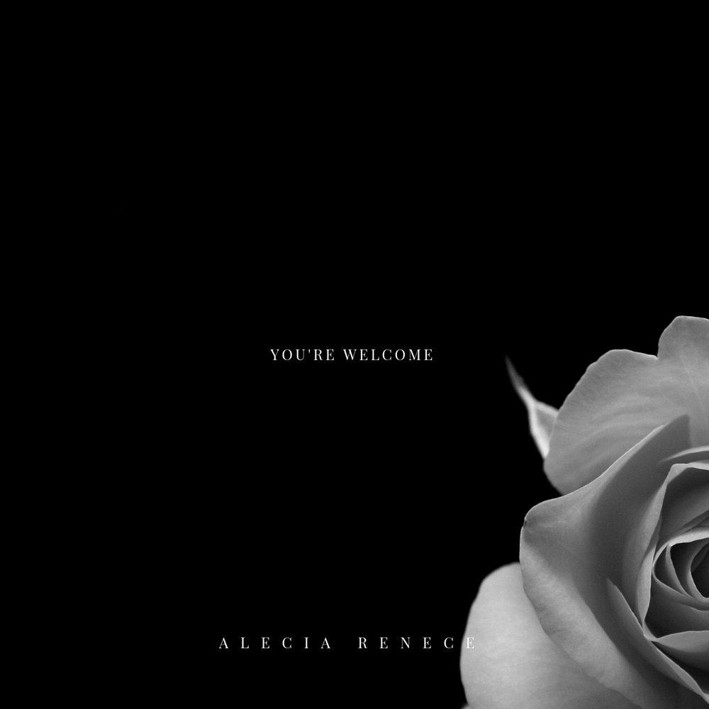 You're Welcome Alecia Renece.jpg
