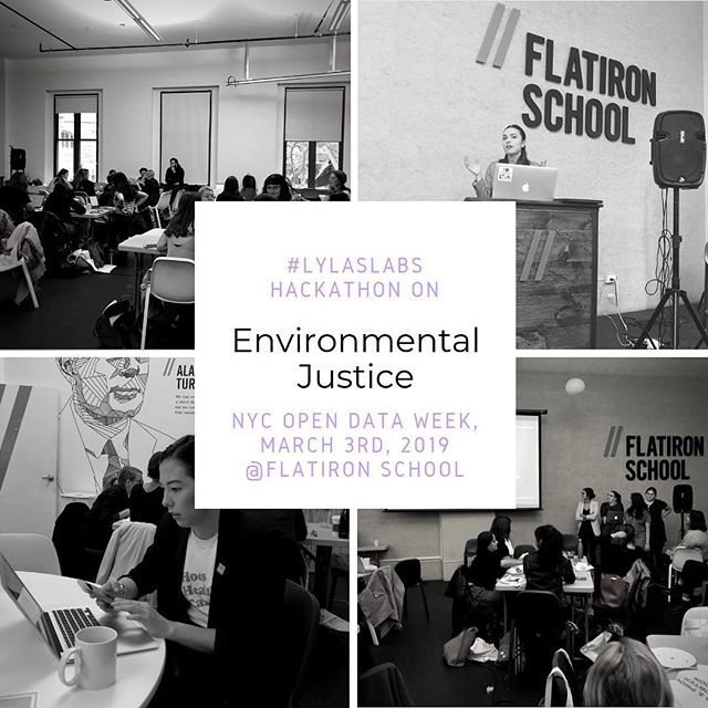 Event Alert! 🚨  #lylaslabs Hackathon on Environmental Justice is TOMORROW! We're celebrating NYC Open Data Week by building off of open data to advance air quality, food accessibility, sustainable living, and zero waste issues. #nycopendata #nycopendataweek2019 #lylas