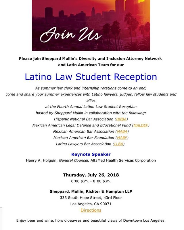 Sheppard Mullin will be hosting a law student reception at their offices. Join their Fourth Annual Latino Law Student Reception in Los Angeles, California! #CA #WestCoast #Lawtinos #HNBA