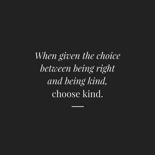 Choosing kindness makes the world a happier place ❤️ #bekind #sometimesbeingrightisntworthit