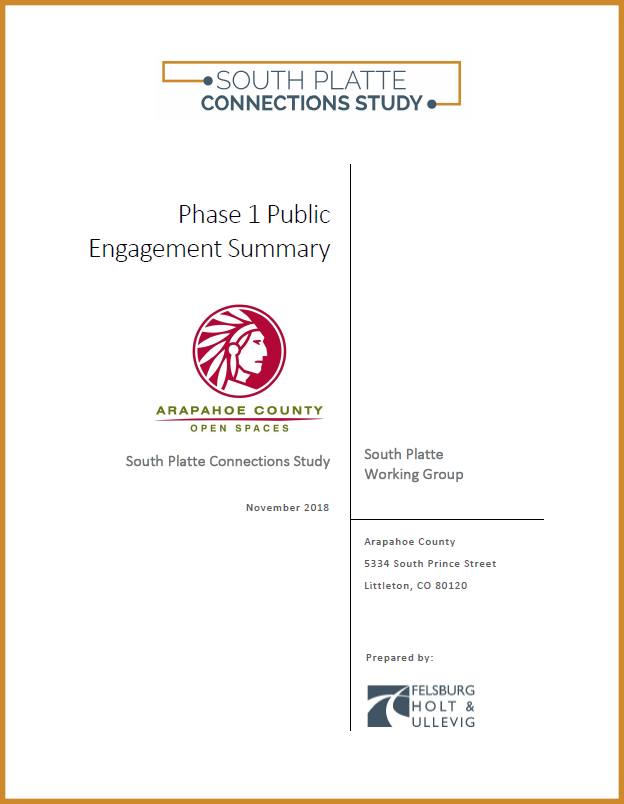 - The project team conducted an online survey and public outreach on the trail to hear from the community about challenges and opportunities related to accessing the South Platte. Check out the public meeting materials by clicking on the file below.
